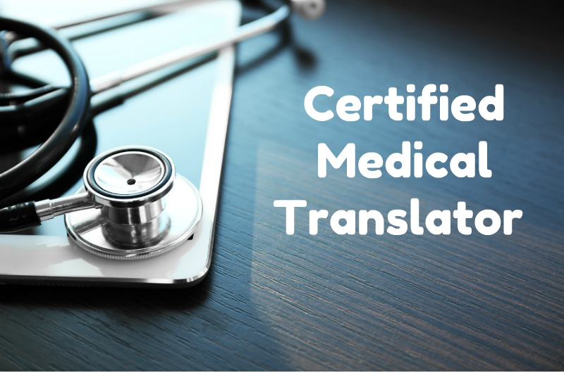 Certified Medical Translator